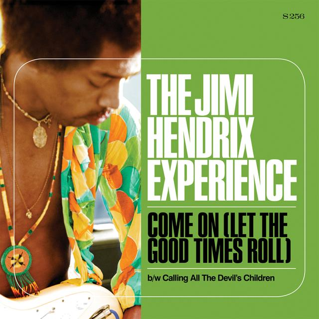 Jimi Hendrix COME ON ( LET THE GOOD TIMES ROLL ) / CALLING ALL Vinyl Record
