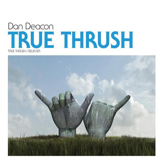 Dan Deacon TRUE THRUSH Vinyl Record