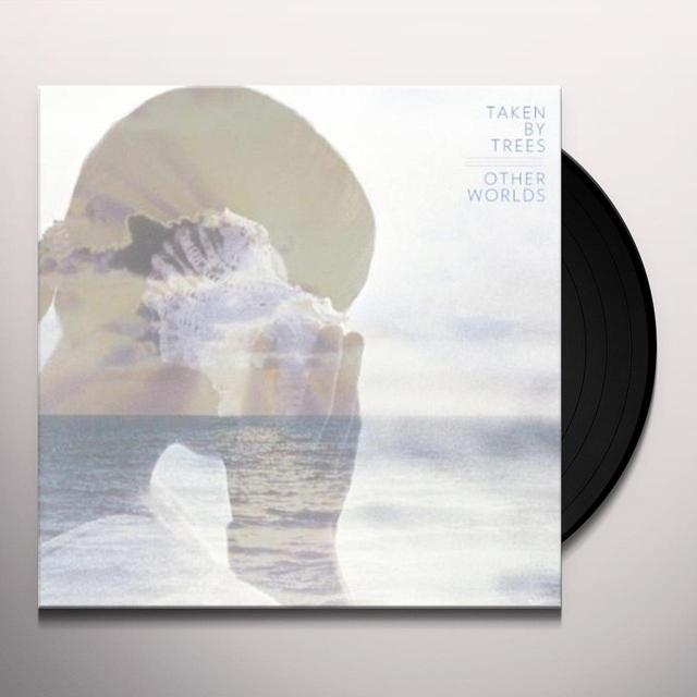 Taken By Trees OTHER WORLDS Vinyl Record
