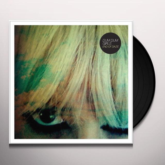 Dum Dum Girls END OF DAZE Vinyl Record - MP3 Download Included