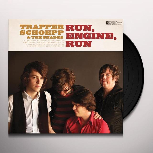 Trapper / Shades Schoepp RUN ENGINE RUN (MPDL) (Vinyl)