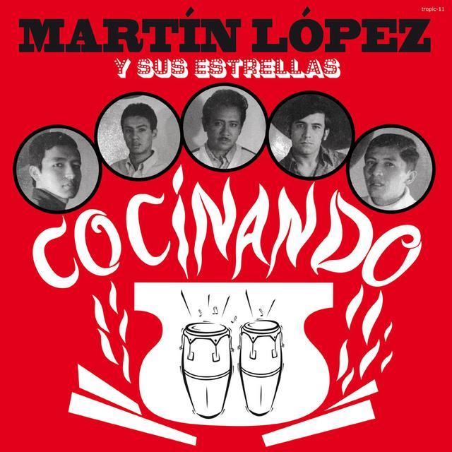 Martin Y Su Estrellas Lopez COCINANDO Vinyl Record - Limited Edition, Remastered, Digital Download Included