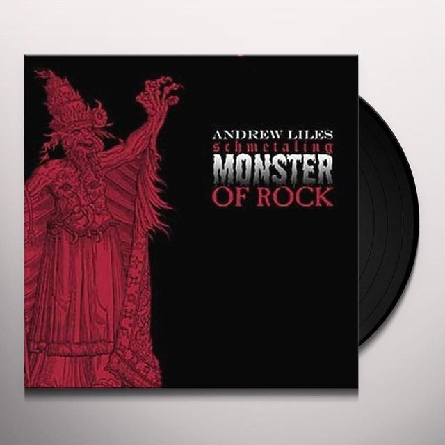 Andrew Liles SCHMETALING MONSTER OF ROCK Vinyl Record - Limited Edition