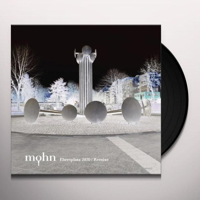 Mohn EBERTPLATZ 2020 REMIXE (EP) Vinyl Record