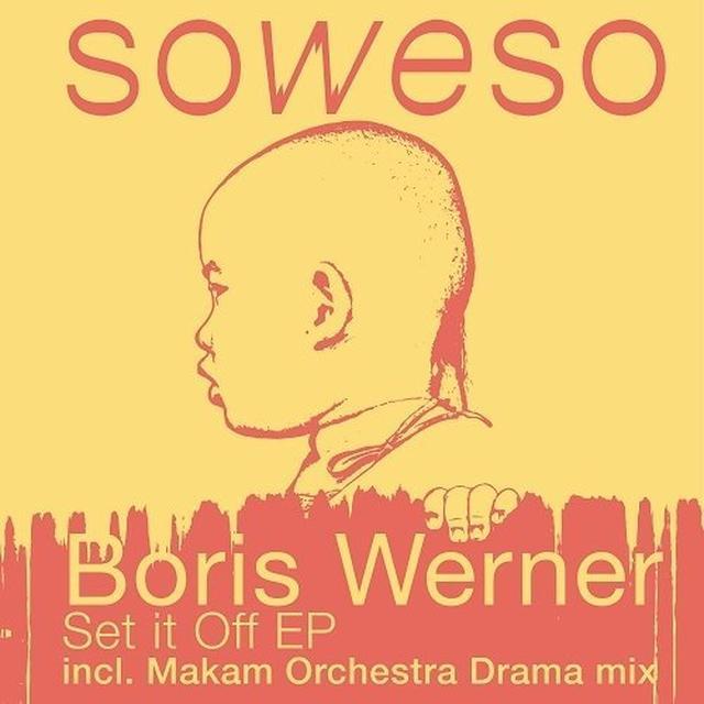 Boris Werner SET IT OFF (EP) Vinyl Record
