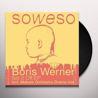 Boris Werner SET IT OFF Vinyl Record