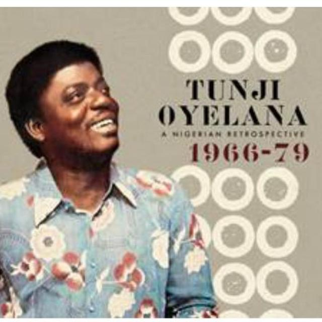 Tunji Oyelana NIGERIAN RETROSPECTIVE 1966-79 (BONUS TRACKS) Vinyl Record
