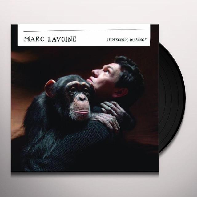 Marc Lavoine JE DESCENDS DU SINGE Vinyl Record - Limited Edition, 180 Gram Pressing