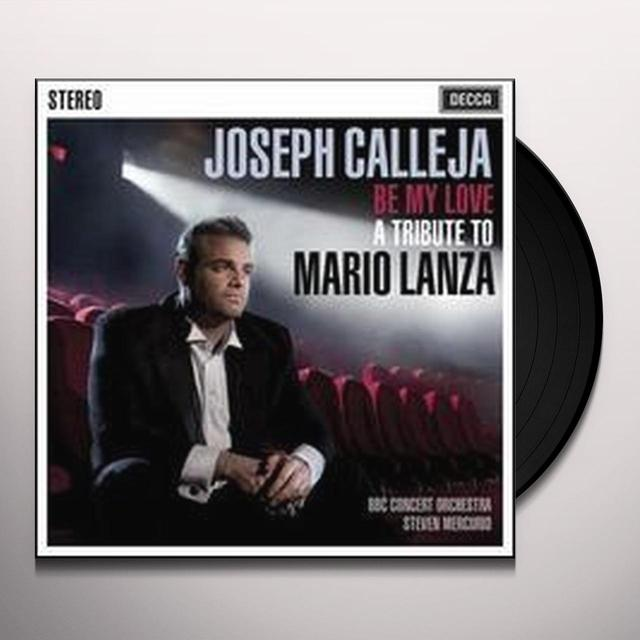 Joseph Calleja BE MY LOVE: TRIBUTE TO MARIO LANZA Vinyl Record - Holland Release