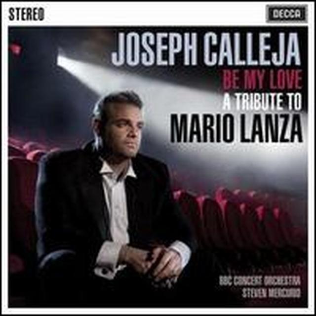Joseph Calleja BE MY LOVE: TRIBUTE TO MARIO LANZA Vinyl Record - Holland Import