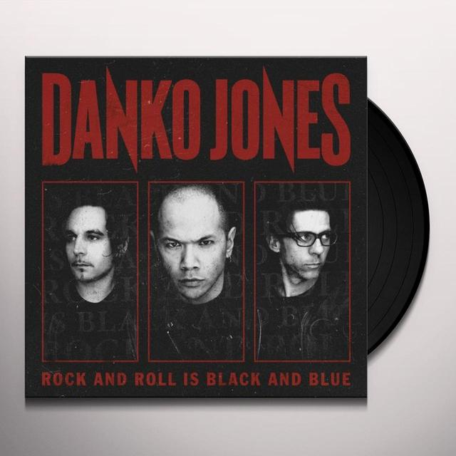 Danko Jones ROCK & ROLL IS BLACK & BLUE Vinyl Record
