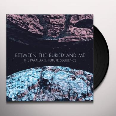 Between The Buried And Me PARALLAX II: FUTURE SEQUENCE Vinyl Record