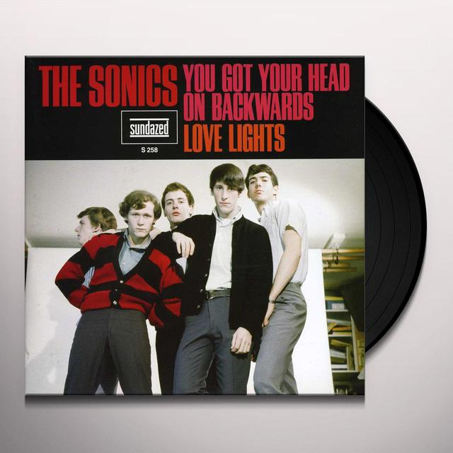 Sonics YOU GOT YOUR HEAD ON BACKWARDS / LOVE LIGHTS Vinyl Record