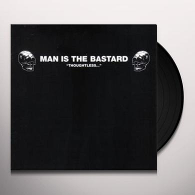 Man Is The Bastard THOUGHTLESS Vinyl Record - Limited Edition, Remastered, Reissue