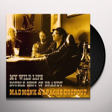 Mad Monk & Apache Dropout MY WILD LIFE Vinyl Record