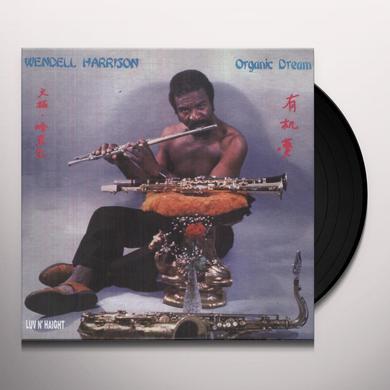 Wendell Harrison ORGANIC DREAM Vinyl Record