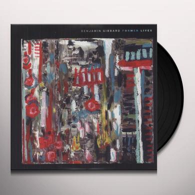 Benjamin Gibbard FORMER LIVES Vinyl Record