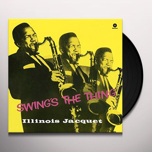 Illinois Jacquet SWING'S THE THING (BONUS TRACK) Vinyl Record - 180 Gram Pressing
