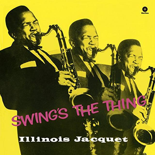 Illinois Jacquet SWING'S THE THING (BONUS TRACK) Vinyl Record - 180 Gram Pressing