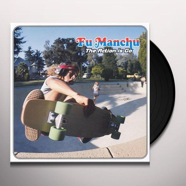 Fu Manchu ACTION IS GO Vinyl Record - Reissue