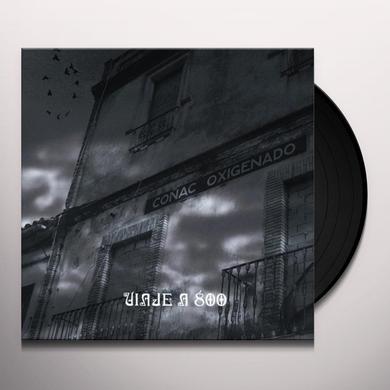Viaje A 800 CONAC OXIGENADO Vinyl Record - Limited Edition