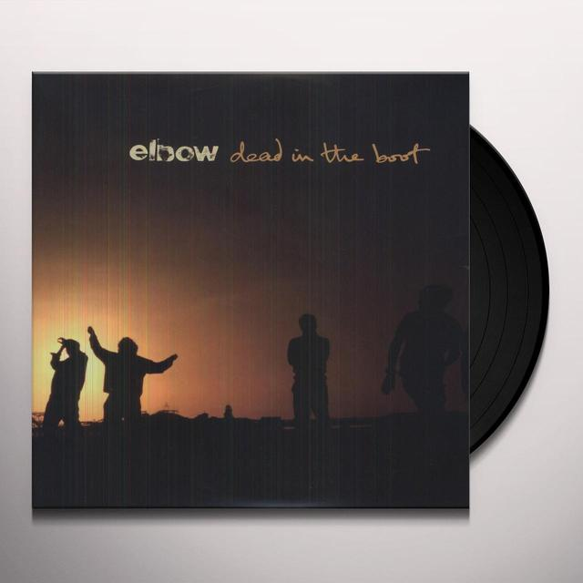 Elbow DEAD IN THE BOOT Vinyl Record