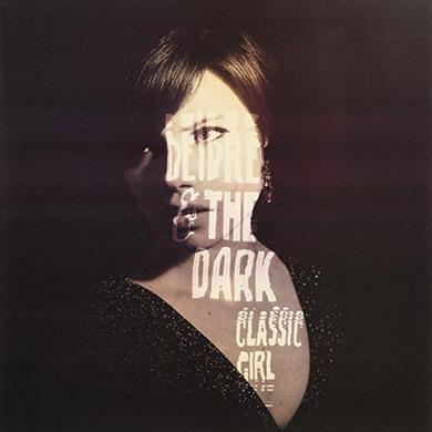 Deidre & The Dark CLASSIC GIRL Vinyl Record