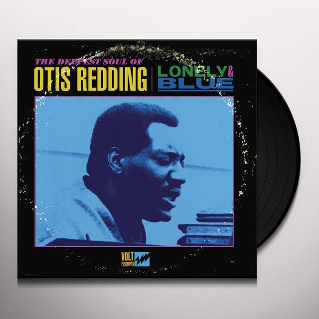 LONELY & BLUE: THE DEEPEST SOUL OF OTIS REDDING Vinyl Record
