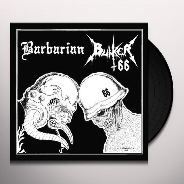 Bunker 66 / Barbarian SPLIT Vinyl Record