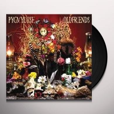 Pygmy Lush OLD FRIENDS Vinyl Record
