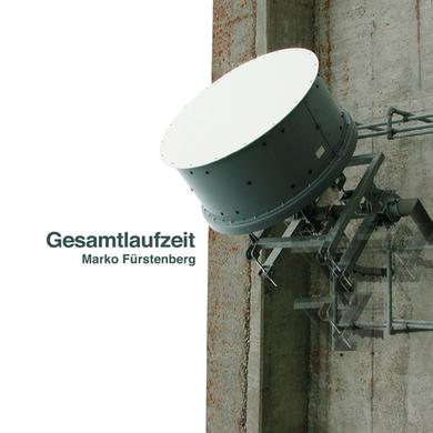 Marko Furstenberg GESAMTLAUFZEIT Vinyl Record