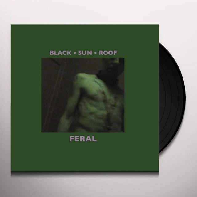 Black Sun Roof FERAL Vinyl Record
