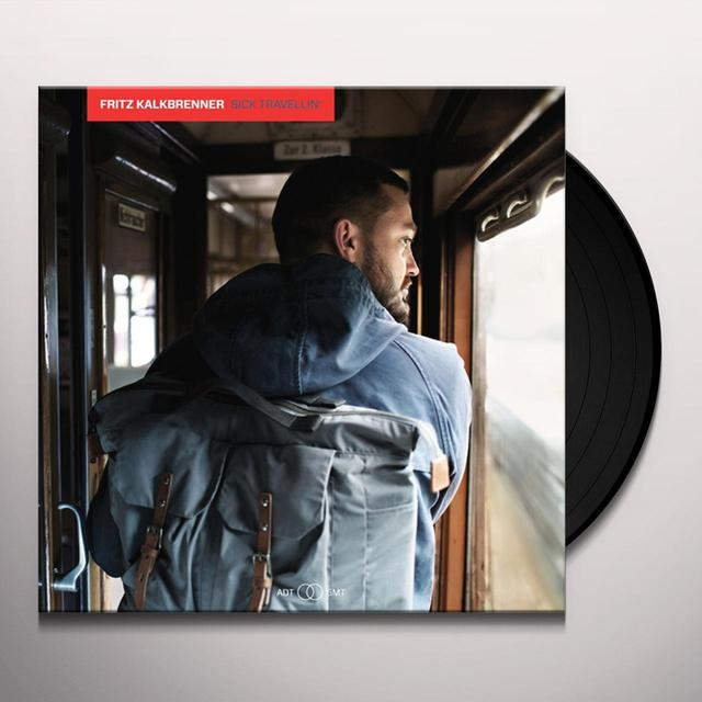 Fritz Kalkbrenner SICK TRAVELLIN Vinyl Record
