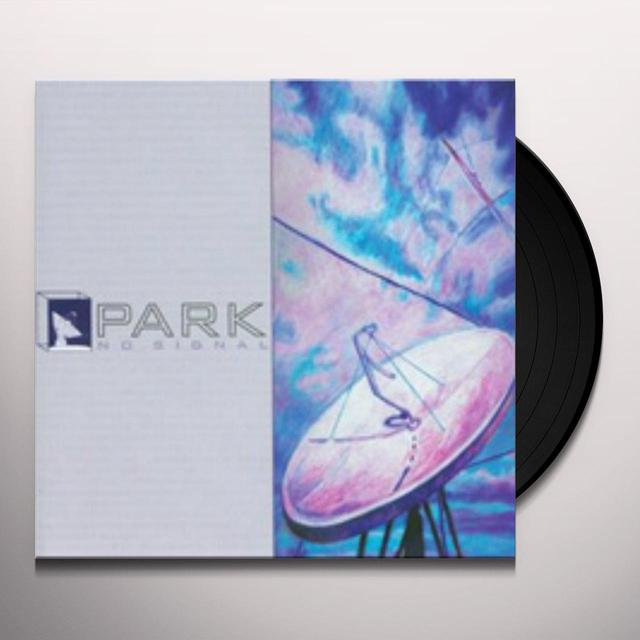 Park NO SIGNAL Vinyl Record - Limited Edition