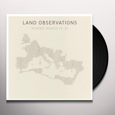 Land Observations ROMAN ROADS IV - XI Vinyl Record - w/CD