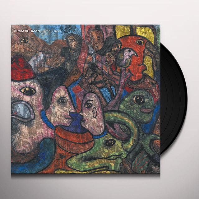 Adam Bohman BUNHILL ROW Vinyl Record