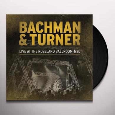 Bachman & Turner LIVE AT THE ROSELAND BALLROOM NYC Vinyl Record