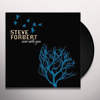Steve Forbert OVER WITH YOU Vinyl Record