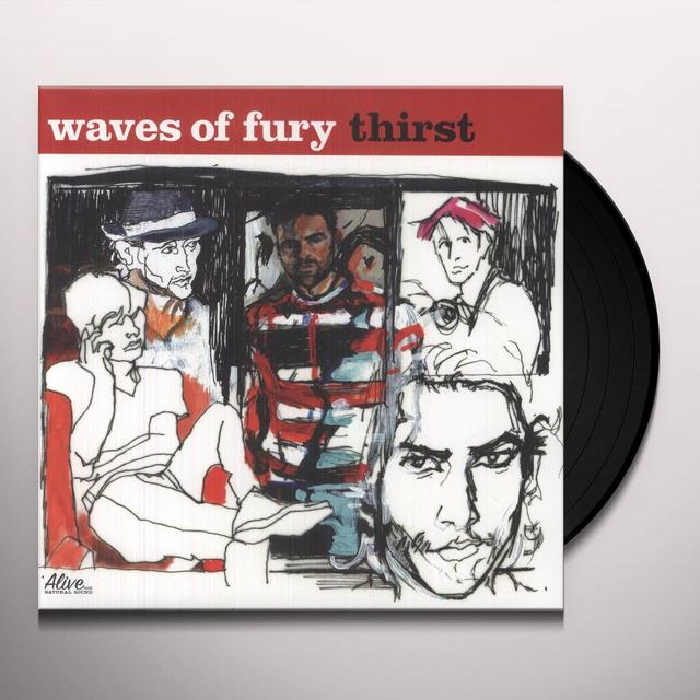 Waves Of Fury THIRST Vinyl Record