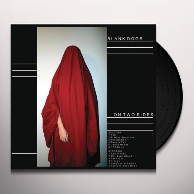 Blank Dogs ON TWO SIDES Vinyl Record