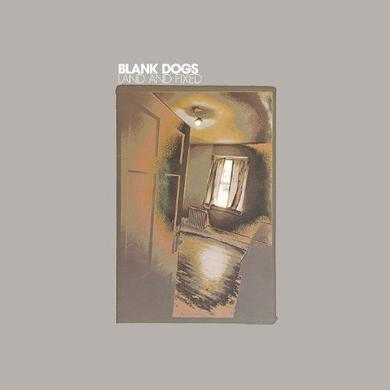 Blank Dogs LAND & FIXED Vinyl Record