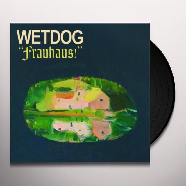 Wetdog FRAUHAUS Vinyl Record