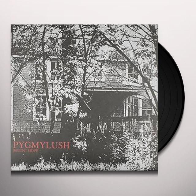 Pygmy Lush MOUNT HOPE Vinyl Record