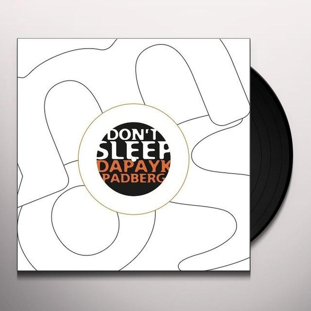 Dapayk & Padberg DONT SLEEP Vinyl Record - Remix