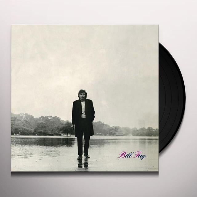 BILL FAY Vinyl Record