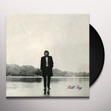 BILL FAY Vinyl Record - 180 Gram Pressing
