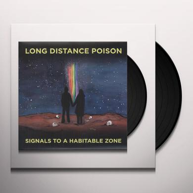Long Distance Poison SIGNALS TO A HABITABLE ZONE Vinyl Record