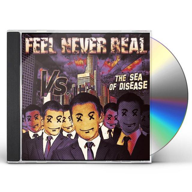 Feel Never Real