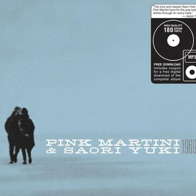 Pink Martini & Saori Yuki 1969 Vinyl Record - 180 Gram Pressing, Digital Download Included