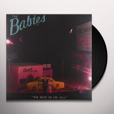 Babies OUR HOUSE ON THE HILL Vinyl Record - Digital Download Included